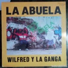 Disques de vinyle: WILFRED Y LA GANGA - LA ABUELA MAXI-SINGLE. Lote 238769960