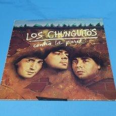 Discos de vinilo: DISCO DE VINILO - LOS CHUNGUITOS - CONTRA LA PARED - 1985. Lote 238774380