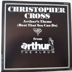 Discos de vinilo: CHRISTOPHER CROSS- ARTHUR´S THEME - SPAIN SINGLE 1981 - COMO NUEVO.. Lote 238795865