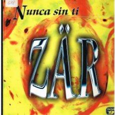 Discos de vinilo: ZAR - NUNCA SIN TI - MAXI SINGLE 1996 - ED. ESPAÑA. Lote 287702053