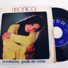 Disques de vinyle: MONICA-SINGLE LA BAILARINA. Lote 238803940