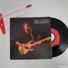Disques de vinyle: ERIC CLAPTON, AFTER MIDNIGHT. SINGLE VINILO 45RPM. CON ALAN CLARK (DIRE STRAITS). Lote 238804760