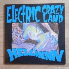 Discos de vinilo: HELLMENN – ELECTRIC CRAZY LAND, MUNSTER RECORDS – MR 018, MINI-ALBUM, 1991. SPAIN. Lote 238804935