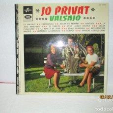 Discos de vinilo: JO PRIVAT – VALSAJO. Lote 238805020