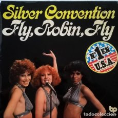 Discos de vinilo: SILVER CONVENTION ‎– FLY, ROBIN, FLY. Lote 238827340