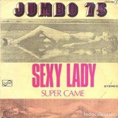 Discos de vinilo: JUMBO 75* – SEXY LADY. Lote 238830870