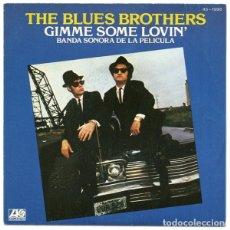 Disques de vinyle: THE BLUES BROTHERS – GIMME SOME LOVIN' - BANDA SONORA DE LA PELICULA. Lote 238838475
