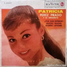 Discos de vinilo: PEREZ PRADO Y SU ORQUESTA – PATRICIA. Lote 238845725