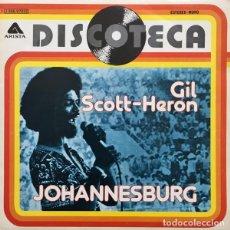 Discos de vinilo: GIL SCOTT-HERON – JOHANNESBURG. Lote 238851445