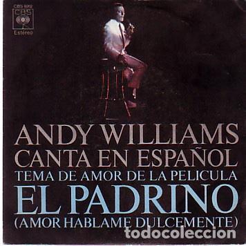 """ANDY WILLIAMS – CANTA EN ESPAÑOL - TEMA DE AMOR DE LA PELÍCULA """"EL PADRINO"""" (Música - Discos de Vinilo - EPs - Bandas Sonoras y Actores)"""