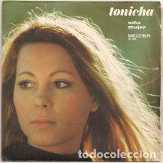 Discos de vinilo: TONICHA – NIÑA (MENINA DO ALTO DA SERRA) / MUJER. Lote 238858935