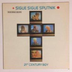 Discos de vinilo: SIGUE SIGUE SPUTNIK. 21 ST. CENTURY BOY.. Lote 238884100