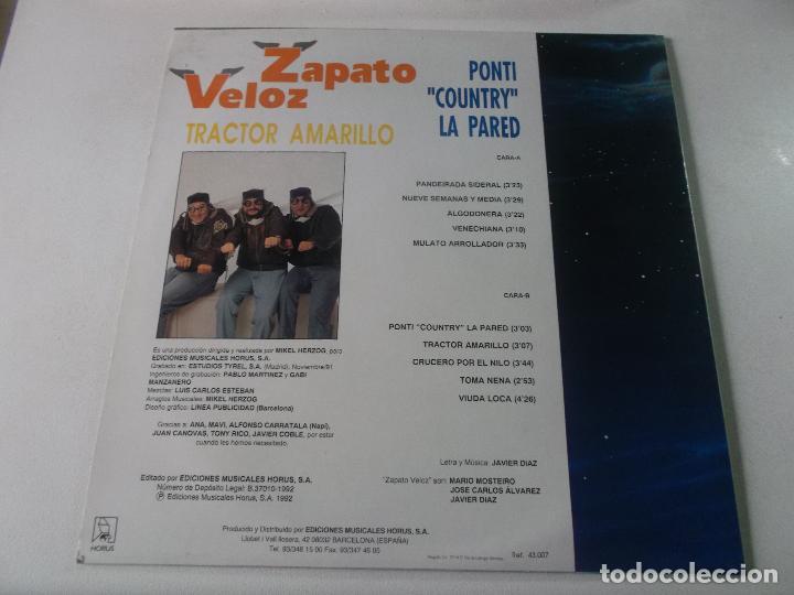 Discos de vinilo: ZAPATO VELOZ.....PONTI COUNTRY LA PARED - TRACTOR AMARILLO + OTROS -1992 - Foto 3 - 239371590