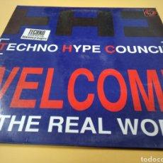 Discos de vinilo: MAXI SINGLE TECHNO HYPE COUNCIL WELCOME TO THE REAL WORLD LP. Lote 239373020