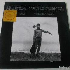Discos de vinilo: MUSICA TRADICIONAL VOL 6 TERRA DE MIRANDA. Lote 239383920