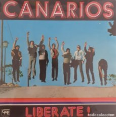 Discos de vinilo: CANARIOS - LIBÉRATE. Lote 239394830