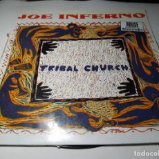Disques de vinyle: MAXI - JOE INFERNO ‎– TRIBAL CHURCH - SPX - 154 ( VG / G+) SPAIN 1992. Lote 239402475