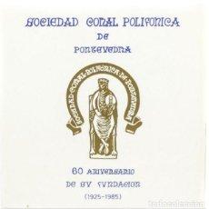 Discos de vinilo: SOCIEDAD CORAL POLIFÓNICA DE PONTEVEDRA. Lote 239410220
