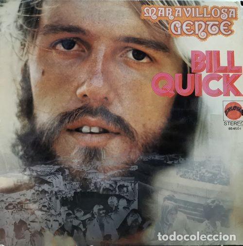 BILL QUICK - MARAVILLOSA GENTE - LP DE VINILO 1ª EDICION ESPAÑOLA - EXPLOSION 1972 ROCK PROGRESIVO (Música - Discos - LP Vinilo - Pop - Rock - Internacional de los 70)