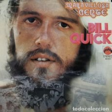 Discos de vinilo: BILL QUICK - MARAVILLOSA GENTE - LP DE VINILO 1ª EDICION ESPAÑOLA - EXPLOSION 1972 ROCK PROGRESIVO. Lote 239454755