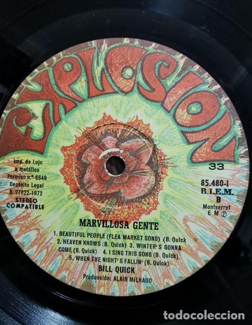 Discos de vinilo: BILL QUICK - MARAVILLOSA GENTE - LP DE VINILO 1ª EDICION ESPAÑOLA - EXPLOSION 1972 ROCK PROGRESIVO - Foto 2 - 239454755