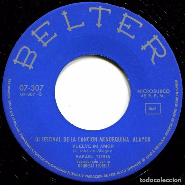 Discos de vinilo: Rafael Turia - Por Favor / Vuelve Mi Amor - Sg Spain 1966 - Belter 07-307 - Foto 4 - 239462430