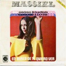 Discos de vinilo: MASSIEL - EN BUSCA DE TI / QUIERO VER (BSO CANTANDO A LA VIDA) - SG SPAIN 1968 - NOVOLA NOX-82. Lote 239462850