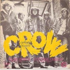Discos de vinilo: CROW – SLOW DOWN = AFLOJA EL PASO. Lote 239475925