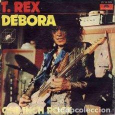 Discos de vinilo: T. REX* – DEBORA. Lote 239477485