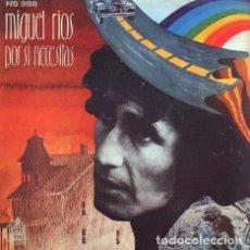 Discos de vinilo: MIGUEL RÍOS – POR SI NECESITAS. Lote 239478160