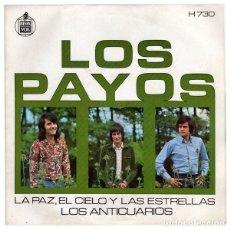 Discos de vinilo: LOS PAYOS – LA PAZ, EL CIELO Y LAS ESTRELLAS / LOS ANTICUARIOS. Lote 239478380