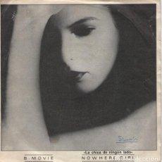 Discos de vinilo: B. MOVIE – NOWHERE GIRL = LA CHICA DE NINGÚN LADO. Lote 239479730