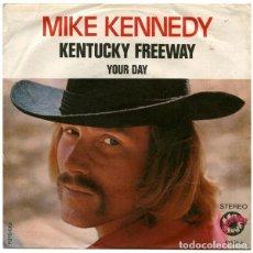 Discos de vinilo: MIKE KENNEDY – KENTUCKY FREEWAY. Lote 239480655