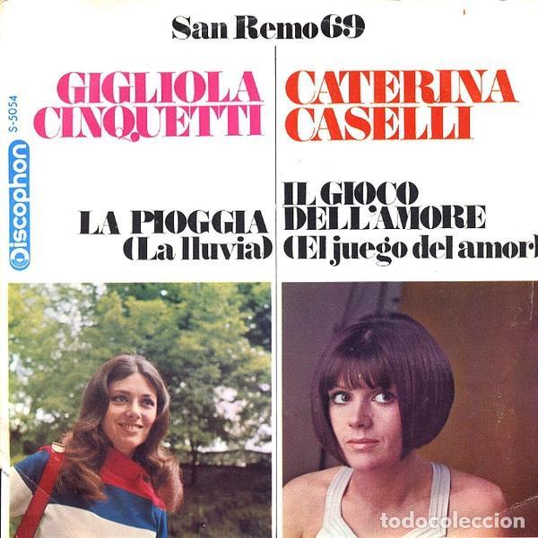 GIGLIOLA CINQUETTI / CATERINA CASELLI – LA PIOGGIA / IL GIOCO DELL'AMORE (Música - Discos de Vinilo - EPs - Otros Festivales de la Canción)