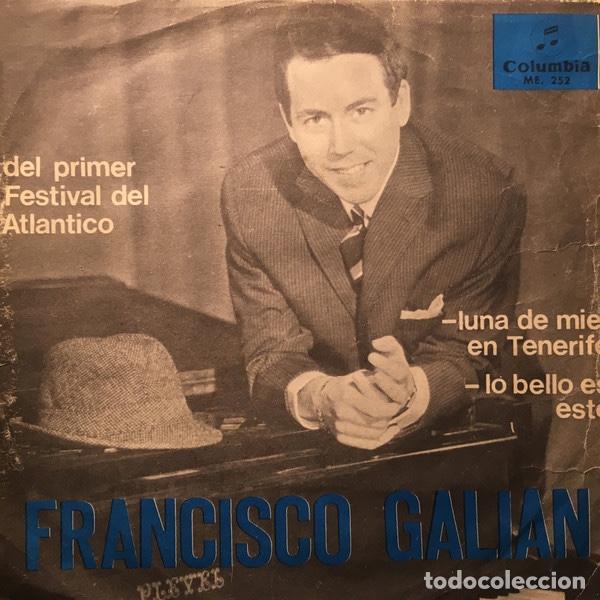 FRANCISCO GALIAN – LUNA DE MIEL EN TENERIFE (Música - Discos de Vinilo - EPs - Otros Festivales de la Canción)