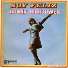 Discos de vinilo: DONNA HIGHTOWER – SOY FELIZ. Lote 239483705