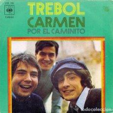 Discos de vinilo: TREBOL – CARMEN / POR EL CAMINITO. Lote 239484345