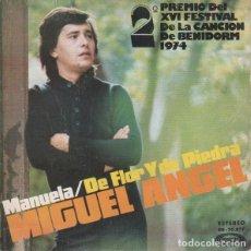 Discos de vinilo: MIGUEL ANGEL – MANUELA / DE FLOR Y DE PIEDRA. Lote 239484605