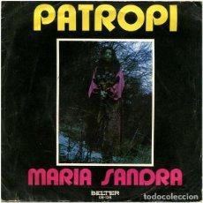 Discos de vinilo: MARIA SANDRA – PATROPI. Lote 239485140