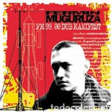 Discos de vinilo: FERMIN MUGURUZA–FM 99.00 DUB MANIFEST . DOBLE LP VINILO PRECINTADO. Lote 239492690