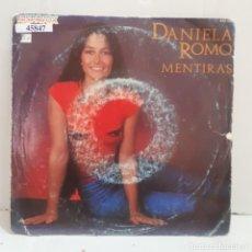 Disques de vinyle: 45847 - DANIELA ROMO - MENTIRAS - NO, NO PUEDO YA DEJARTE - AÑO 1983. Lote 239537000