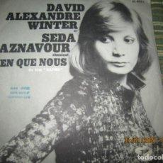 Discos de vinilo: DAVID ALEXANDRE ET SEDA AZNAVOUR SINGLE ORIGINAL FRANCES - BARCLAY RECORDS 1971 - MONO. Lote 239643150