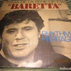 Discos de vinilo: RHYTHM HERITAGE - BARETTA B.S.O. SINGLE ORIGINAL ESPAÑOL - ABC RECORDS 1978 - STEREO -. Lote 239656370