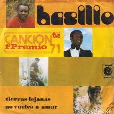 Discos de vinilo: BASILIO – TIERRAS LEJANAS / NO VUELVO A AMAR. Lote 239670460