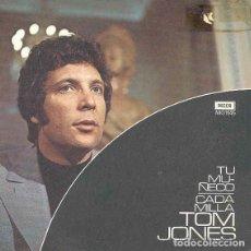 Discos de vinilo: TOM JONES – TU MUÑECO / CADA MILLA. Lote 239672840
