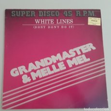 "Discos de vinilo: DISCO VINILO MX. "" WHITE LINES ( DON´T DON´T DO IT) GRAND MASTER&MELLE MEL. Lote 239673625"