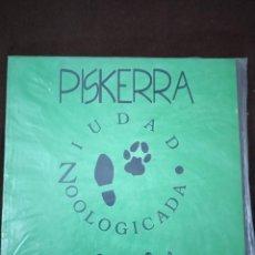 Discos de vinilo: PISKERRA-ZIUDAD ZOOLOGICADA-1993-EDICIONES R.D.K.. Lote 239691650