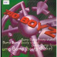 Discos de vinilo: 740 BOYZ - BUMP BUMP (BOOTY SHAKE) - MAXI SINGLE 1995 - ED. ESPAÑA. Lote 288520858