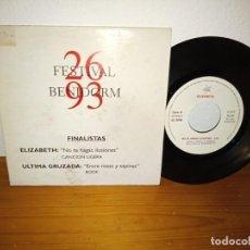 Discos de vinilo: ELIZABET - NO TE HAGAS ILUSIONES / ÚLTIMA CRUZADA - ENTRE ROSAS Y ESPINAS - FESTIVAL BENIDORM 1993. Lote 239768585