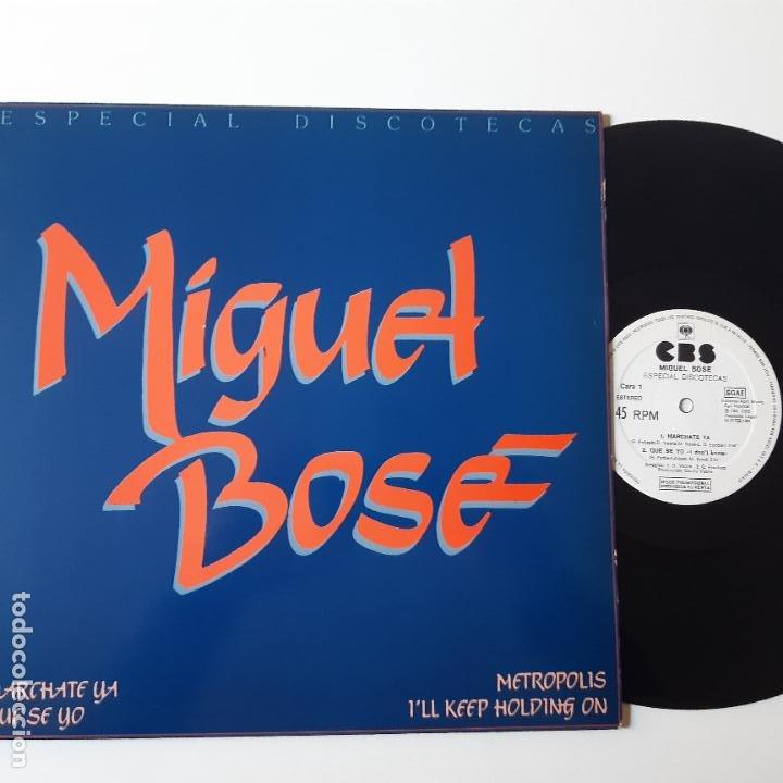 MIGUEL BOSE - MARCHATE YA - MAXI SINGLE 1981- ESPECIAL DISCOTECAS- EXC. ESTADO. (Música - Discos de Vinilo - Maxi Singles - Solistas Españoles de los 70 a la actualidad)